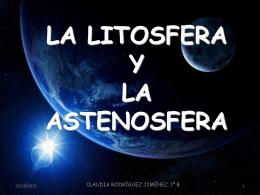 LA LITOSFERAY LA ASTENOSFERA