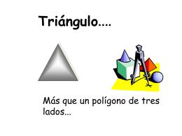 CONOCIENDO MÁS DE LOS TRIANGULOS