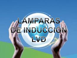 LÁMPARAS DE INDUCCIÓN LVD