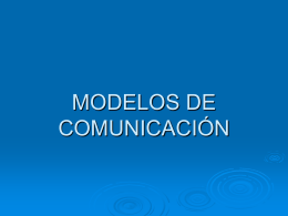 MODELOS DE COMUNICACIÓN