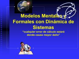 Modelos Mentales y Formales con Dinámica de
