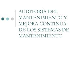 AUDITORÍA DEL MANTENIMIENTO Y MEJORA CONTINUA DE
