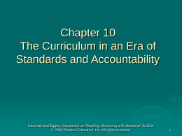 Chapter 10 The Curriculum in an Era of Standards &