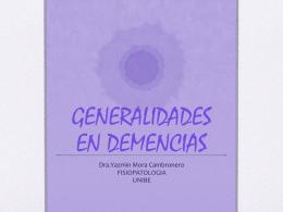GENERALIDADES EN DEMENCIAS
