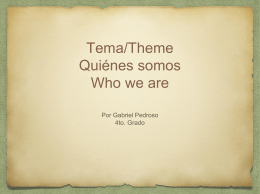 Tema/Theme Quiénes somos Who we are