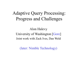 Adaptive Query Processing: Progress and Challenges