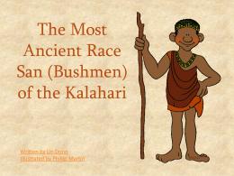 The San People, Bushmen of the Kalahari Desert