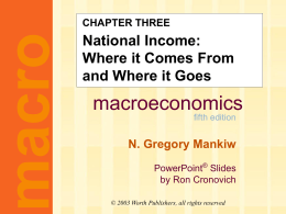 Mankiw 5/e Chapter 3: National Income