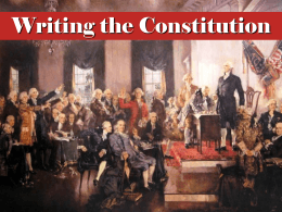 The Writing of the Constitution