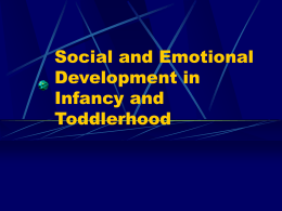 Social and Emotional Development in Infancy and