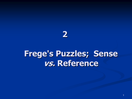 1. Frege`s Puzzles and The Sense/Reference