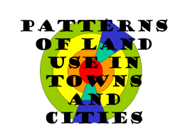 Patterns of land use in towns and cities -
