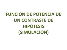 FUNCIÓN DE POTENCIA DE UN CONTRASTE DE HIPÓTESIS
