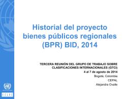 Historial del proyecto bienes públicos regionales