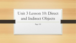Unit 3 Lesson 10: Direct and Indirect Objects