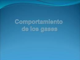 COMPORTAMIENTO DE LOS GASES