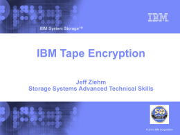 Tape Encryption Solutions - IBM