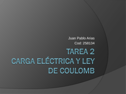 Tarea 2 carga eléctrica y ley de coulomb