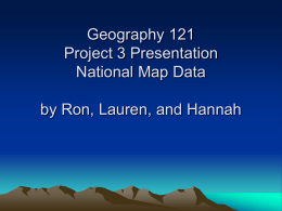 Geography 121 Project 3 Presentation National Map