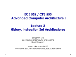 ECE 252 / CPS 220 Advanced Computer Architecture I