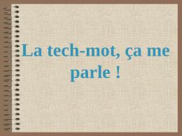 La tech-mot, ça me parle