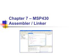 Chapter 07 - MSP430 Assembler