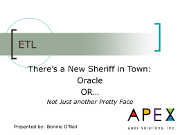 ETL-There is a New Sheriff in Town - Oracle -