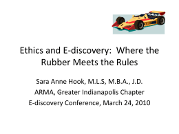 Ethics and E-discovery: Where the Rubber Meets the