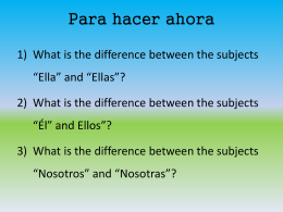 Para hacer ahora Write the following in Spanish: