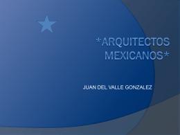 *ARQUITECTOS MEXICANOS*