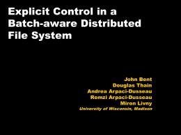 Explicit Control in a Batch