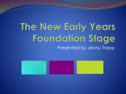 The New Early Years Foundation Stage
