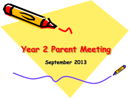 Year 2 Parent Meeting - Stillness Infants School |