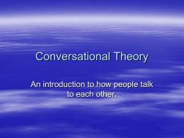 Conversational Theory! - Universiti Putra Malaysia