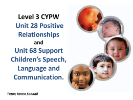 Level 3 CYPW Unit 28 Positive Relationships and