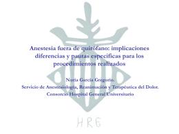 Anestesia fuera de quirófano: implicaciones