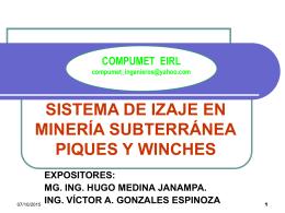 SISTEMAS DE IZAJE EN MINERÍA SUBTERRÁNEA PIQUES Y