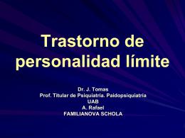 TRASTORNO DE PERSONALIDAD LÍMITE