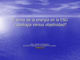 El tema de la energía en la ESO. ¿ideología versus