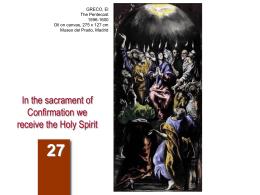 En la Confirmación se recibe el Espíritu Santo