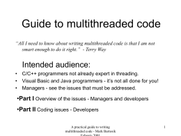 A Practical guide to writing multithreaded code -