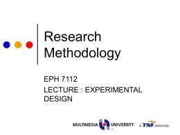 Research Methodology - Multimedia University