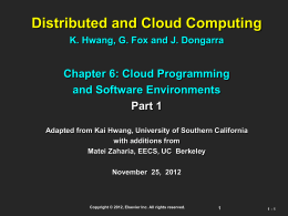 Distributed and Cloud Computing K. Hwang, G. Fox