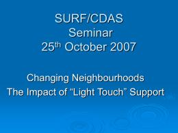 SURF/CDAS Seminar 25th October 2007