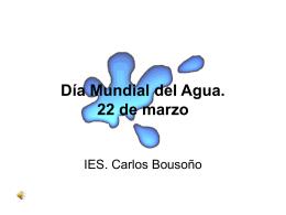 Cronología del Día Mundial del Agua. 22 de marzo