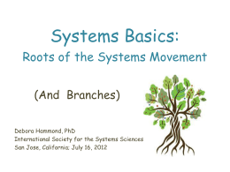Systems Basics: Roots of the Systems Movement -