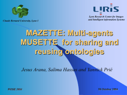 MAZETTE: Multi agent MUSETTE for sharing and