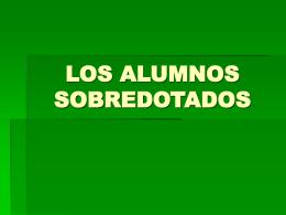 LOS ALUMNOS SOBREDOTADOS