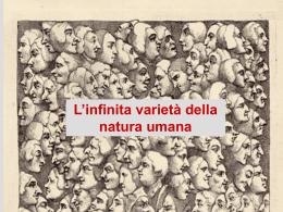 L'infinita varietà della natura umana