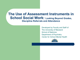 The Use of Assessment Instruments in School Social